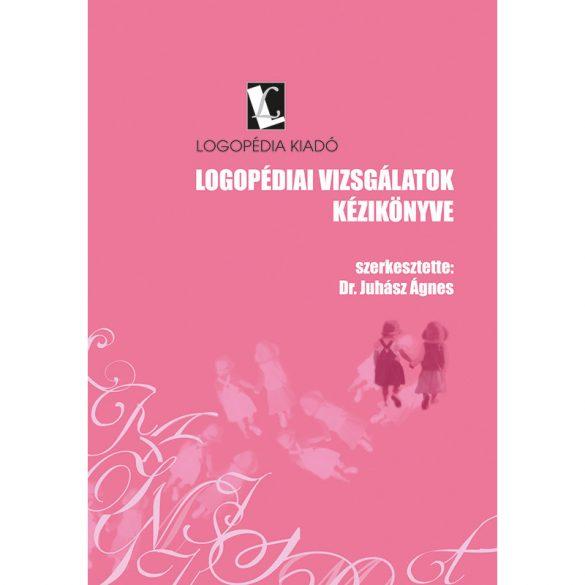 Logopédiai vizsgálatok (kézikönyv és mellékletek)